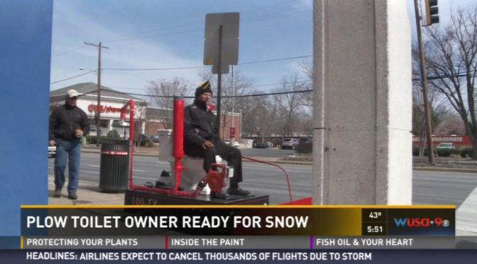 Great Moments in Advertising: Plow Toilet Guy ready for snow