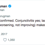 Great Moments in Social Media: Paul Krugman tears one off too quick on cholera