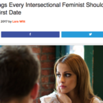 Intersectional Feminist tells you how to make your date the worst ever