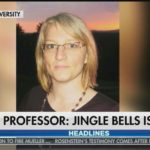 Great Moments in Academia: BU professor says Jingle Bells is racist